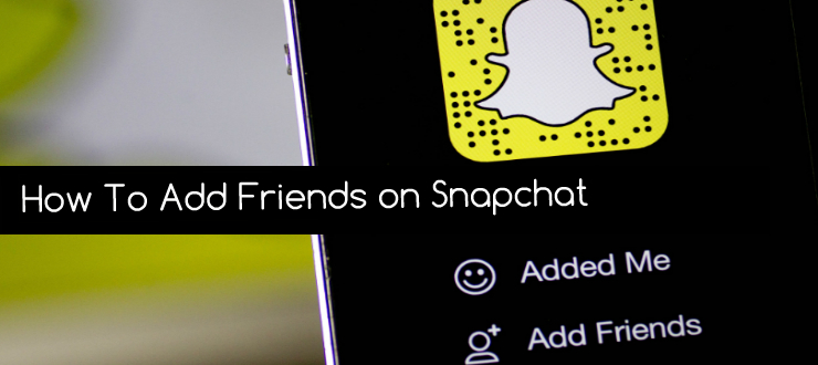 How to Add Friends on Snapchat