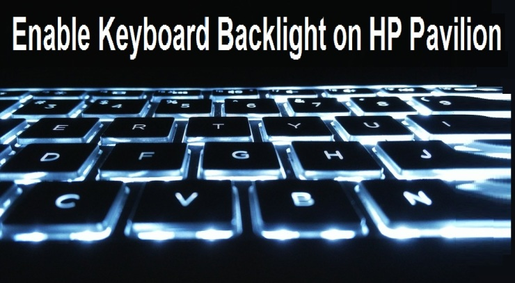 How to Enable Keyboard Backlight on HP Pavilion