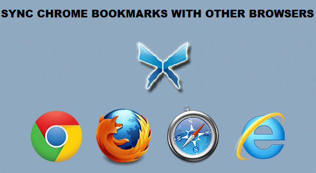HOW TO SYNC CHROME BOOKMARKS WITH OTHER BROWSERS