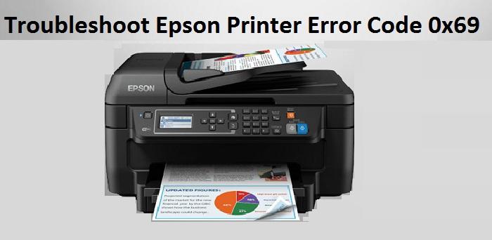 How to Troubleshoot Epson Printer Error Code 0x69