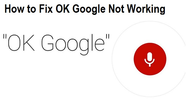How to Fix OK Google Not Working