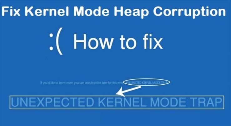 How to Fix Kernel Mode Heap Corruption