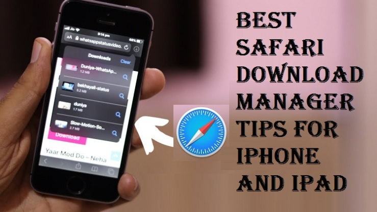 Best Safari Download Manager Tips For iPhone and iPad