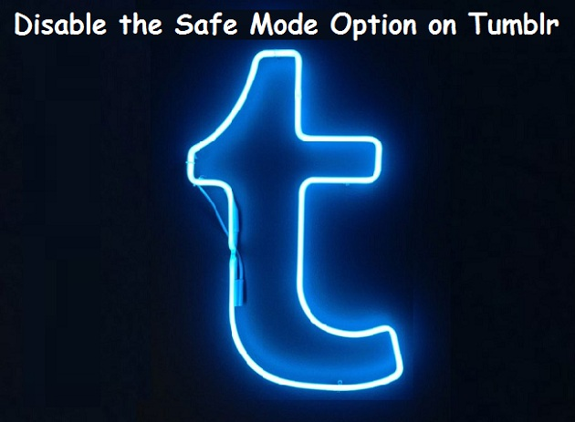 How to Disable the Safe Mode Option on Tumblr