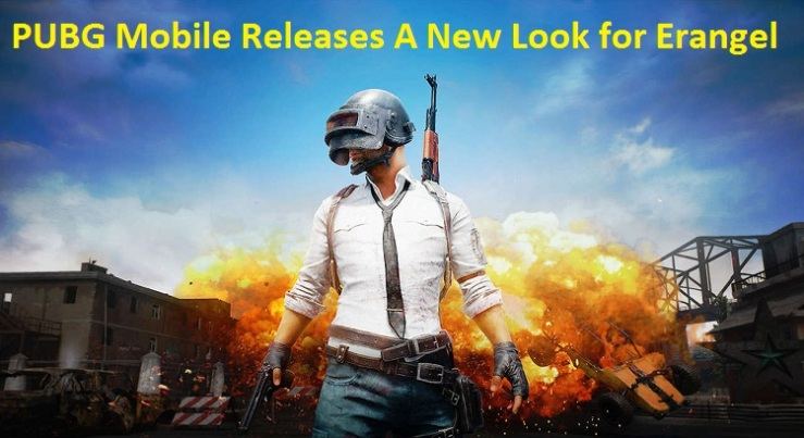 PUBG Mobile Releases A New Look for Erangel
