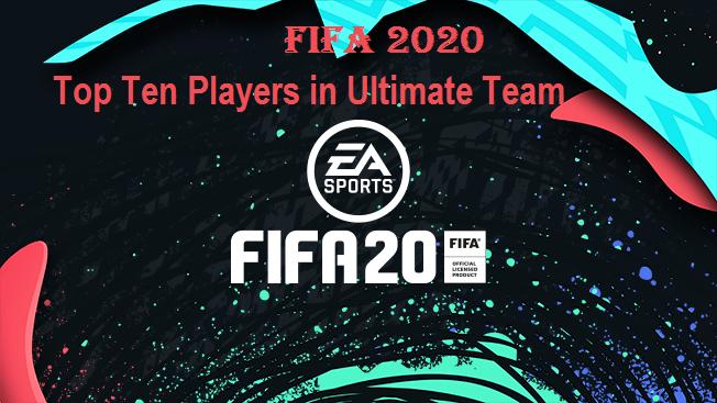 Fifa 2020 Top Ten Players in Ultimate Team