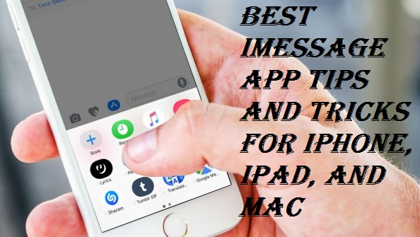 Best iMessage App Tips and Tricks for iphone, iPad, and Mac